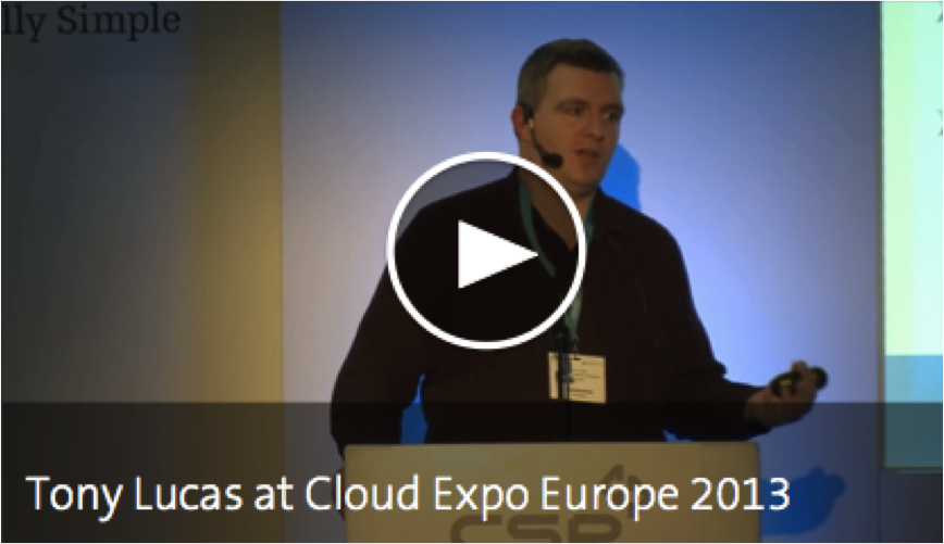 Tony Lucas Speaking at Cloud Expo Europe 2013